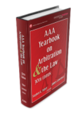 AAA Yearbook on Arbitration and the Law - 30th Edition